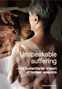 Unspeakable Suffering – The Humanitarian Impact of Nuclear Weapons (Reaching Critical Will) image