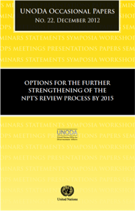 Options for the Further Strengthening of the NPT's Review Process by 2015 (UNODA Occasional Paper No. 22)  image